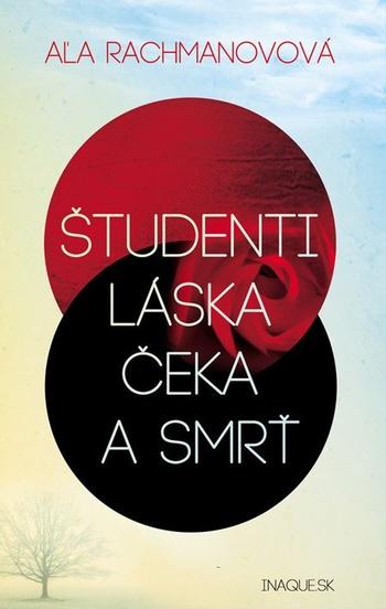 Študenti, láska, Čeka a smrť