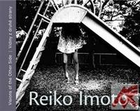 Reiko Imoto. Vidiny z druhé strany