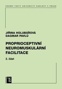 Proprioceptivní neuromuskulární facilitace 2. část