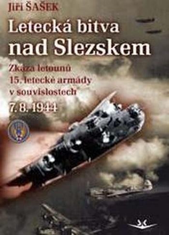 Letecká bitva nad Slezskem 7.8.1944