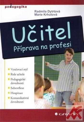 Učitel. Příprava na profesi