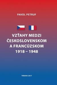 Vzťahy medzi Československom a Francúzskom 1918-1948