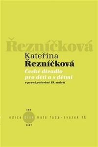České divadlo pro děti a s dětmi v první polovině 19. století