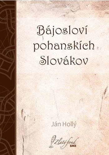 Bájosloví pohanskích Slovákov