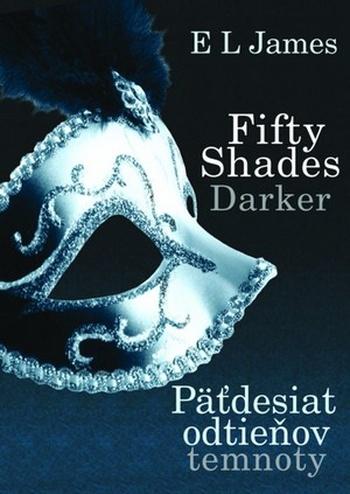 Fifty Shades Darker / Päťdesiat odtieňov temnoty II.