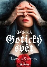 Gotický svět. Kronika
