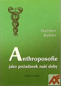 Anthroposofie jako požadavek naší doby