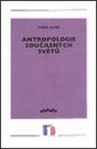 Antropologie současných světů