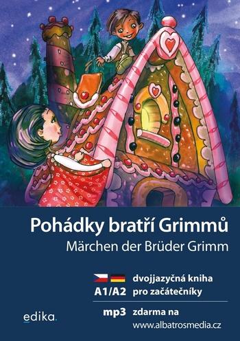 Pohádky bratří Grimmů / Märchen der Brüder Grimm + CD