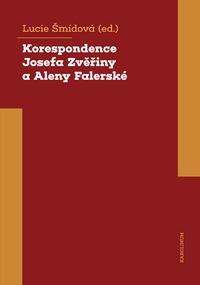Korespondence Josefa Zvěřiny a Aleny Falerské