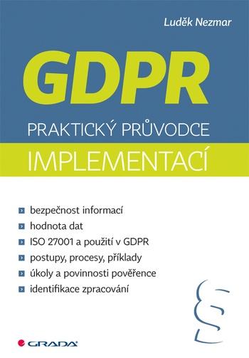 GDPR. Praktický průvodce implementací