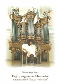 Dejiny organa na Slovensku od najstarších čias po súčasnosť