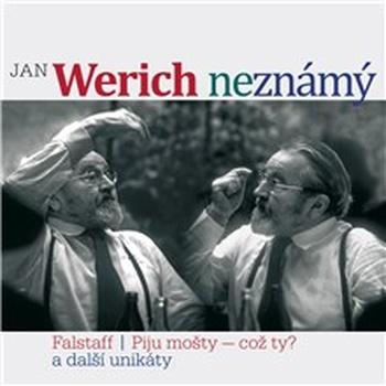 Jan Werich (ne)známý