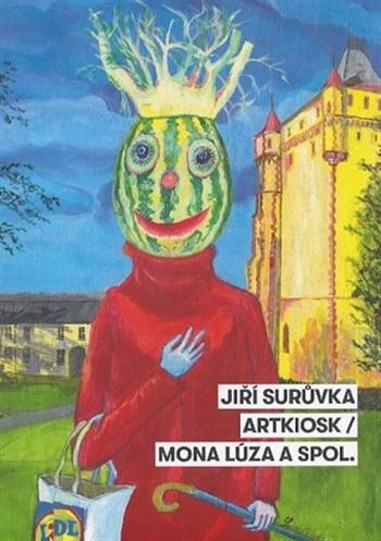 Jiří Surůvka. ARTKIOSK / Mona