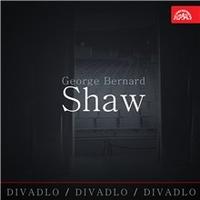 Divadlo, divadlo, divadlo - George Bernard Shaw