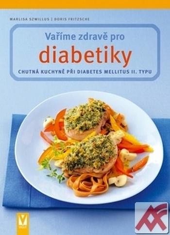 Vaříme zdravě pro diabetiky