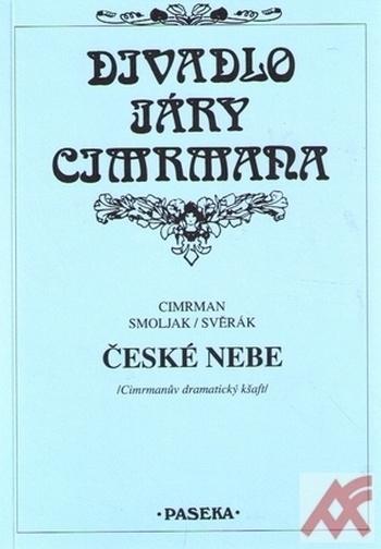 České nebe - Divadlo Járy Cimrmana