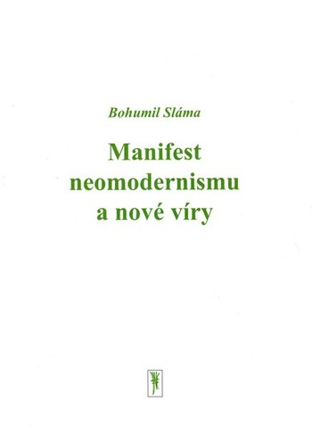 Manifest neomodernismu a nové víry