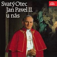 Sv. Otec Jan Pavel II. u nás