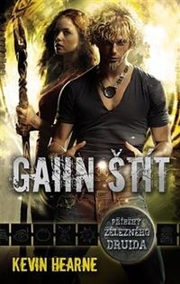 Gaiin štít. Příběhy železného druida
