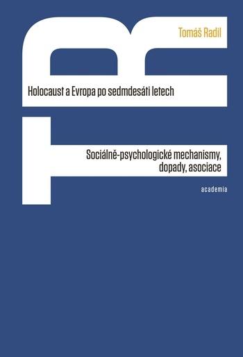 Holocaust a Evropa po sedmdesáti letech
