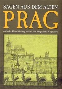 Prag. Sagen aus dem alten