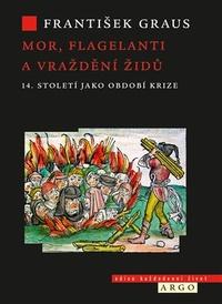 Mor, flagelanti a vraždění Židů