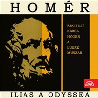 Ilias a Odyssea. Výběr zpěvů z básnických eposů řeckého starověku