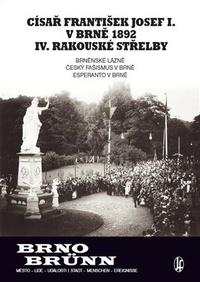 Císař František Josef I. v Brně 1892 IV. rakouské střelby