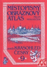 Místopisný obrázkový atlas aneb Krasohled český 9.
