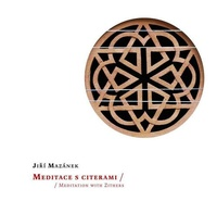 Meditace s citerami / Meditation with Zithers - CD