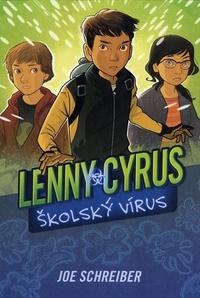Lenny Cyrus, školský vírus