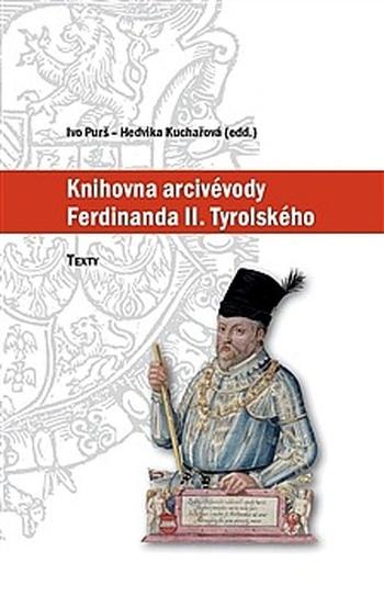 Knihovna arcivévody Ferdinanda II. Tyrolského (1529-1595)