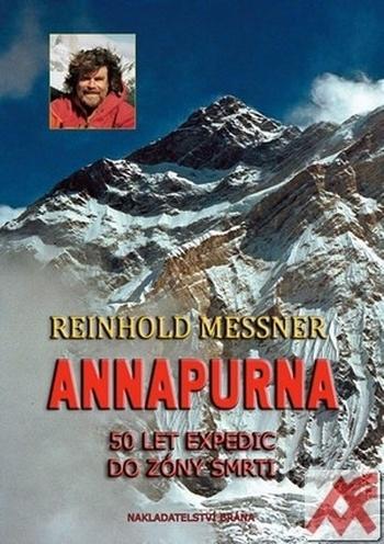 Annapurna - 50 let expedic do zóny smrti