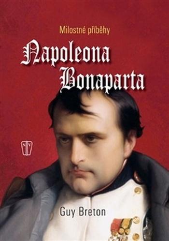Milostné příběhy Napoleona Bonaparta