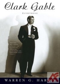 Clark Gable. Životopis