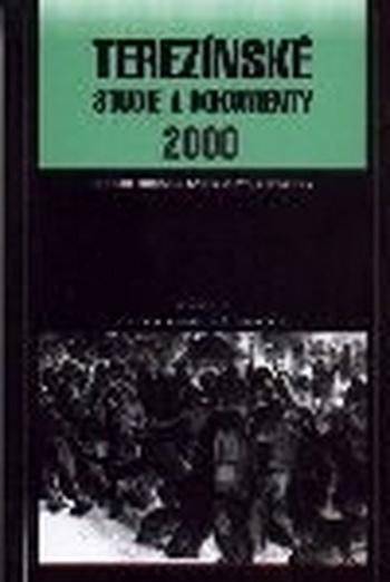 Terezínské studie a dokumenty 2000
