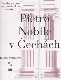 Pietro Nobile v Čechách (1776-1854)