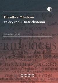 Divadlo v Mikulově za éry rodu Dietrichsteinů
