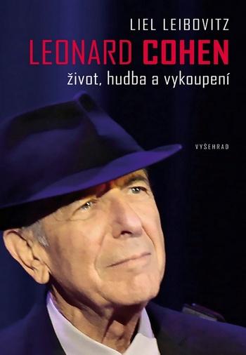 Leonard Cohen - život, hudba a vykoupení