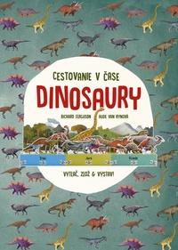 Dinosaury - cestovanie v čase