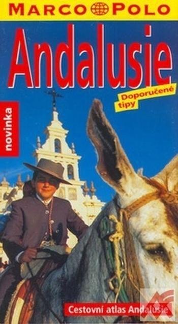 Andalusie - Cestovní atlas