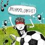 Prihraj, Carlos! - CD (audiokniha)