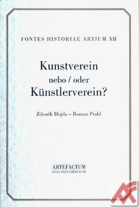 Kunstverein nebo Hnutí umělců v Praze let 1830-1856 / Die Künstler - Bewegung in