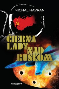 Čierna lady nad Ruskom