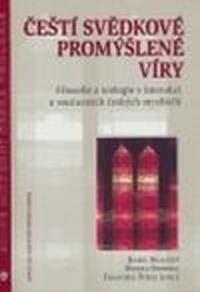 Čeští svědkové promýšlené víry