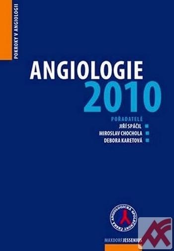 Angiologie 2010. Pokroky v angiologii