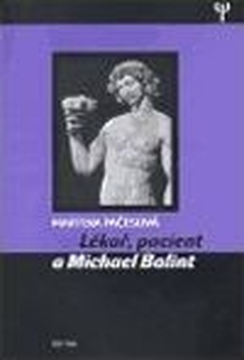 Lékař, pacient a Michael Balint
