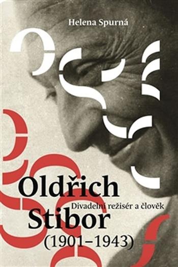 Oldřich Stibor: Divadelní režisér a člověk