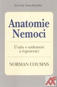 Anatomie nemoci. Úvahy o uzdravení a regeneraci